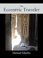 The Eccentric Traveler