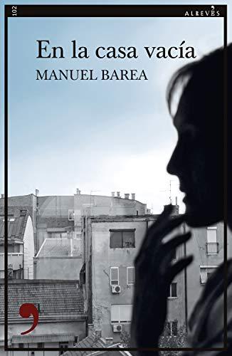 En la casa vacía (Narrativa nº 102) eBook: Barea, Manuel: Amazon ...