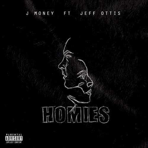 J-Money feat. Jeff Ottis