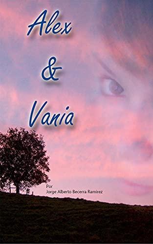 Alex y Vania de Jorge Alberto Becerra Ramírez