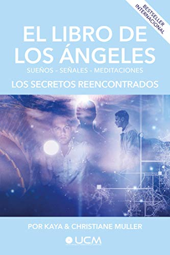 El libro de los Angeles: Los secretos reencontrados