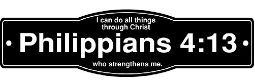 """I Can Do All Things Through Christ Who Strengthens Me Philippians 4:13 Street Sign with Bible Verse Inspirational Christian Banner Poster Religious """"Lord God Jesus Christ Religion"""" Emblem"""