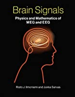 Brain Signals: Physics and Mathematics of MEG and EEG Front Cover
