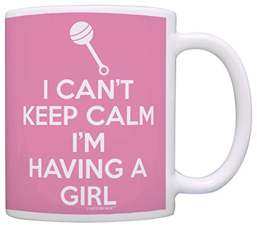 Mom To Be Mug New Mom Can't Keep Calm I'm Having a Girl Pregnancy Mug Coffee Mug Tea Cup Pink
