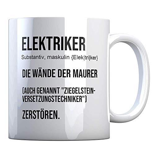 Tassenbude Kaffe-Tasse für Elektriker Job Beruf Arbeit Witziger Spruch beidseitig bedruckt
