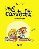 La cantoche, Tome 01 - Premier service