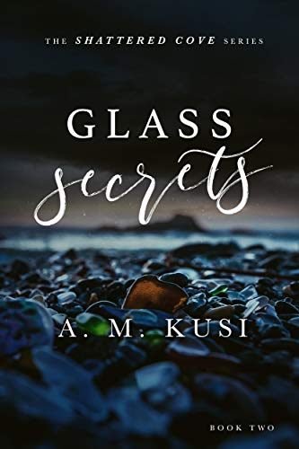 Glass Secrets: Shattered Cove Series Book 2