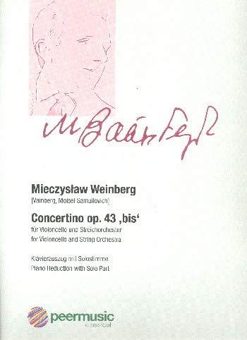 Weinberg, Mieczyslaw: Concertino op.43 bis (1948) : für Violoncello und Streichorchester Violoncello und Klavier