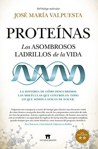 Proteínas: Los asombrosos...