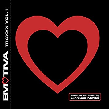 Emotiva Traxxx, Vol. 1 (Selected and Mixed by Gianluca Motta)