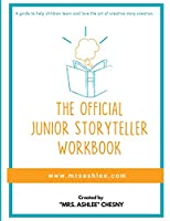 The Official Junior Storyteller Workbook
