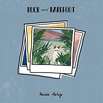 Buck and Barefoot