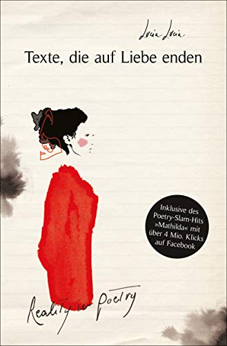 Texte, die auf Liebe enden: Reality in Poetry (German Edition)