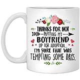 Taza Mug Tazas Taza Gracias por no poner a mi novio en adopción - A la madre White 330ml