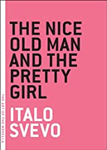 The Nice Old Man and the Pretty Girl (The Art of the Novella)