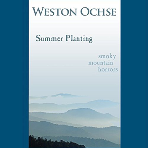 Summer Planting                   By:                                                                                                                                 Weston Ochse                               Narrated by:                                                                                                                                 Weston Ochse                      Length: 38 mins     Not rated yet     Overall 0.0