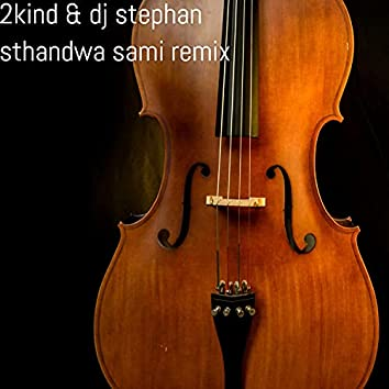 Sthandwa Sami Remix