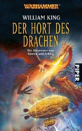 Der Hort des Drachen. Wahrhammer. Die Abenteuer von Gotrek und Felix 4 (Warhammer - Die Abenteuer von Gotrek und Felix, Band 29134)