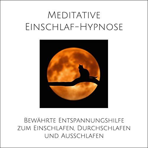 Meditative Einschlaf-Hypnose Titelbild