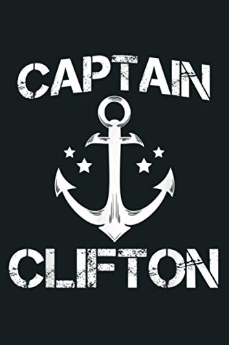 CAPTAIN CLIFTON Funny Birthday Personalized Name Boat Gift: Notebook Planner - 6x9 inch Daily Planner Journal, To Do List Notebook, Daily Organizer, 114 Pages