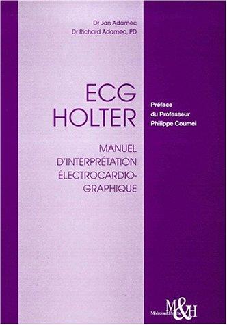 ECG Holter. Manuel d'interprétation électrocardiographique