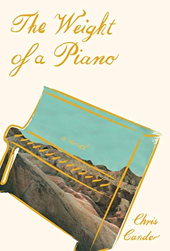 Image of The Weight of a Piano: A novel