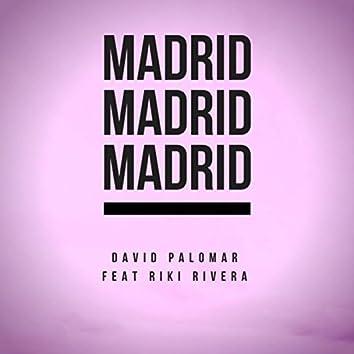 Madrid Madrid Madrid (feat. Riki Rivera)
