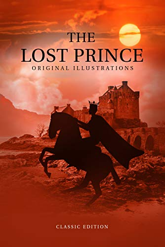The Lost Prince : with original illustrations (English Edition)