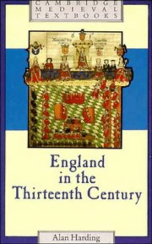 England in the Thirteenth Century (Cambridge Medieval Textbooks)