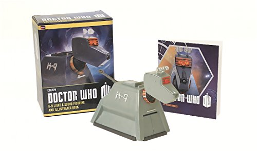Doctor Who K-9 Light-And-Sound Figurine And Illustrated (Running Press Mega Mini Kit) [Idioma Inglés]