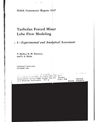 Turbofan forced mixer lobe flow modeling. 1: Experimental and analytical assessment (English Edition)