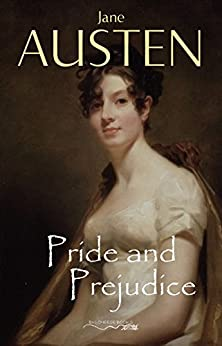 Pride and Prejudice by [Jane Austen]