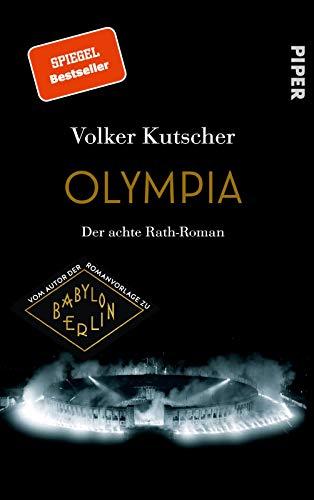 Olympia (Die Gereon-Rath-Romane 8): Der achte Rath-Roman