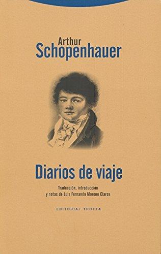 Diarios de viaje: Los Diarios de viaje de los años 1800 y 1803-1804 (La Dicha de Enmudecer)