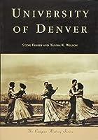 University of Denver (Campus History)