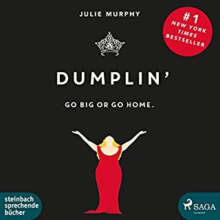 Dumplin': Go Big or Go Home. audiobook cover art