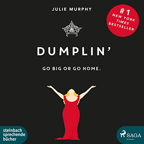 Dumplin': Go Big or Go Home.                   By:                                                                                                                                 Julie Murphy                               Narrated by:                                                                                                                                 Claudia Adjei                      Length: 9 hrs and 43 mins     2 ratings     Overall 1.0