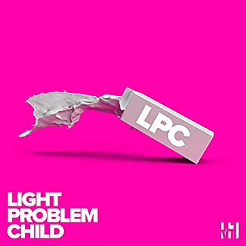 Light Problem Child