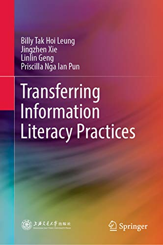 Transferring Information Literacy Practices (English Edition)