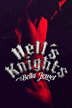 Hell's Knights (The MC Sinners Series Book 1) by [Bella Jewel, Becky Johnson]