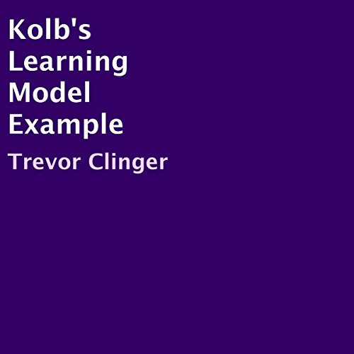 Kolb's Learning Model Example audiobook cover art