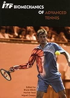 ITF Biomechanics of Advanced Tennis