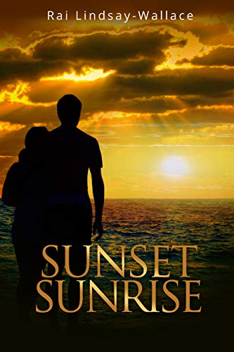 Book: Sunset Sunrise by Rai Lindsay-Wallace
