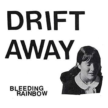 Drift Away