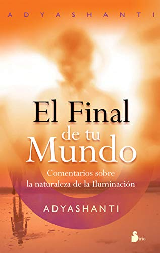 FINAL DE TU MUNDO, EL (2011) (Spanish Edition)
