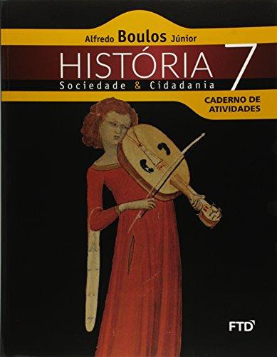 História, Sociedade e Cidadania - 7ª ano: Caderno de Atividades