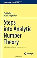 Steps into Analytic Number Theory: A Problem-Based Introduction (Problem Books in Mathematics)
