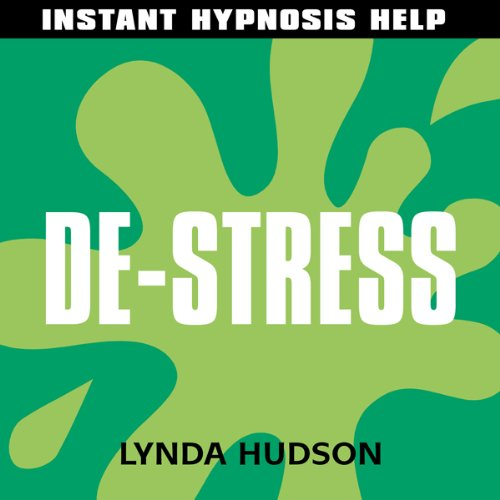 Instant De-Stress audiobook cover art