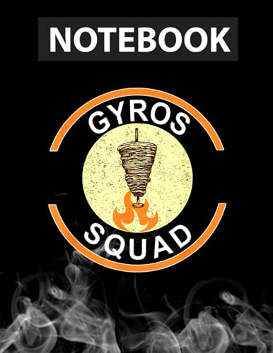 Gyros Squad Fun Gyros Meat Greek Grill Food Notebook CollegeRuled / 130 Pages / Large 8.5''x11''