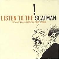 Listen Scatman by John Larkin (2001-12-11)